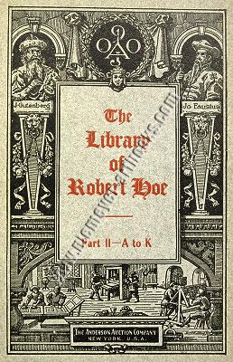 Catalogue of the Library of Robert Hoe of New York