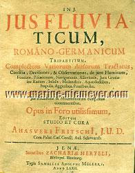 Ahasver Fritsch, Jus Fluviaticum, Romano-Germanicum Tripartium